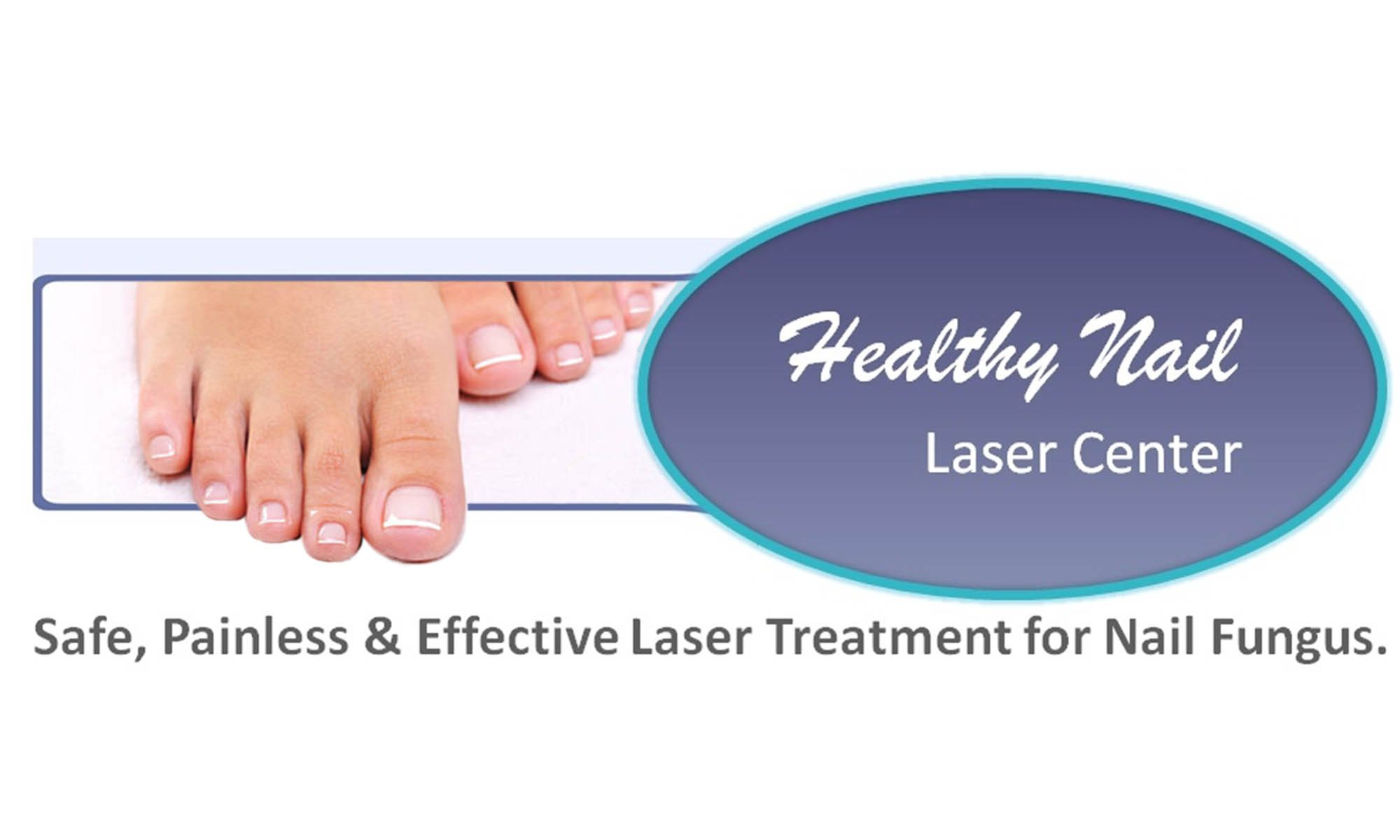 Healthy Nail Laser Center - North Idaho (Ponderay, Sandpoint, Bonners Ferry, Coeur d'Alene)